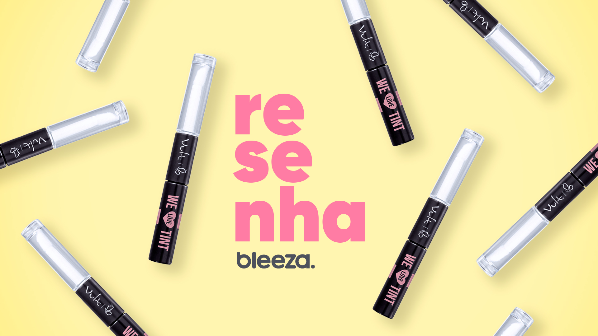resenha we love tint